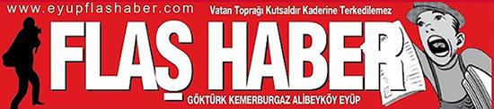 EYÜP FLAŞ HABER EYÜPSULTAN YEREL BASIN